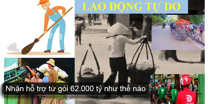 (Tiếng Việt) Lao động tự do nhận hỗ trợ từ gói 62000 tỷ như thế nào?