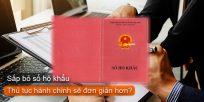 (Tiếng Việt) Sắp bỏ sổ hộ khẩu – Thủ tục hành chính sẽ đơn giản hơn?