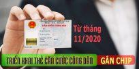 (Tiếng Việt) Từ tháng 11/2020 triển khai thẻ CĂN CƯỚC CÔNG DÂN gắn CHIP
