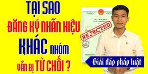 (Tiếng Việt) Vì sao đăng ký nhãn hiệu khác nhóm vẫn bị từ chối?
