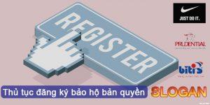 Thủ tục đăng ký bảo hộ bản quyền Slogan