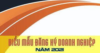 (Tiếng Việt) Biểu mẫu đăng ký kinh doanh mới nhất năm 2021