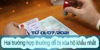 (Tiếng Việt) Hai trường hợp thường dễ bị xóa hộ khẩu nhất từ 01/07/2021