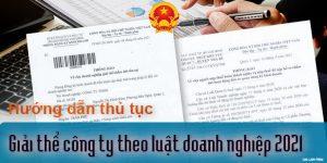 (Tiếng Việt) Hướng dẫn thủ tục giải thể công ty theo luật doanh nghiệp 2021