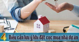 (Tiếng Việt) 4 điều cần lưu ý khi đặt cọc mua nhà dự án