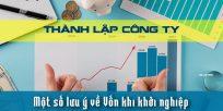 (Tiếng Việt) Một số lưu ý về vốn khi khởi nghiệp thành lập công ty