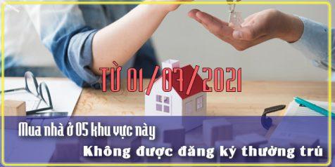 (Tiếng Việt) Từ 1/7/2021 mua nhà ở 5 khu vực này không được đăng ký thường trú