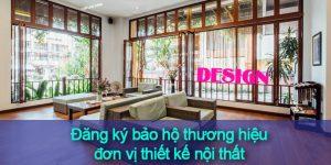Đăng ký bảo hộ thương hiệu đơn vị thiết kế nội thất