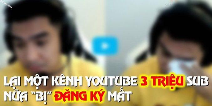 kenh youtube bi dang ky mat