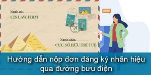 (Tiếng Việt) Hướng dẫn nộp đơn đăng ký nhãn hiệu qua đường bưu điện
