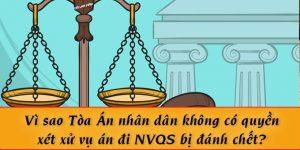 (Tiếng Việt) Vì sao Tòa Án nhân dân không có quyền xét xử vụ án quân nhân tử vong khi đi NVQS