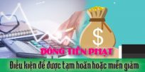 (Tiếng Việt) Điều kiện để được tạm hoãn hoặc miễn giảm đóng tiền phạt