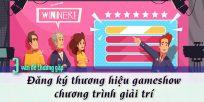 (Tiếng Việt) Đăng ký thương hiệu gameshow, chương trình giải trí – 3 vấn đề thường gặp