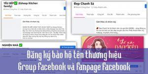 (Tiếng Việt) Đăng ký bảo hộ tên thương hiệu Group Facebook và Fanpage Facebook