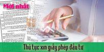 (Tiếng Việt) Thủ tục xin giấy phép đầu tư mới nhất