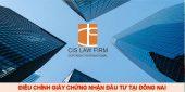 (Tiếng Việt) Điều chỉnh giấy chứng nhận đầu tư tại Đồng Nai
