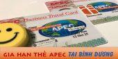 (Tiếng Việt) Gia hạn thẻ Apec ở Bình Dương