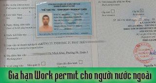 (Tiếng Việt) Gia hạn Work permit cho người nước ngoài
