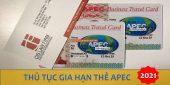 (Tiếng Việt) Thủ tục gia hạn thẻ Apec năm 2021
