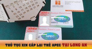 (Tiếng Việt) Thủ tục xin cấp lại thẻ Apec tại Long An