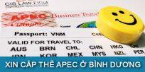 (Tiếng Việt) Hướng dẫn xin cấp thẻ Apec ở Bình Dương