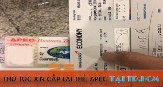 (Tiếng Việt) Thủ tục xin cấp lại thẻ Apec tại TP.HCM