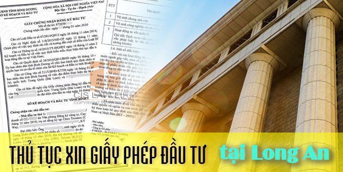 thu-tuc-xin-giay-phep-dau-tu-tai-long-an