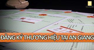 (Tiếng Việt) Đăng ký bảo hộ thương hiệu tại An Giang