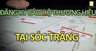 (Tiếng Việt) Đăng ký bảo hộ thương hiệu tại Sóc Trăng