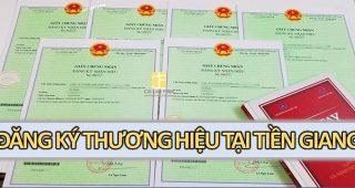 (Tiếng Việt) Đăng ký bảo hộ thương hiệu tại Tiền Giang