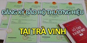 Đăng ký bảo hộ thương hiệu tại Trà Vinh