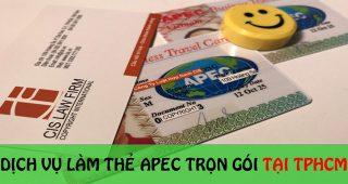 (Tiếng Việt) Dịch vụ làm thẻ Apec trọn gói tại TP.HCM