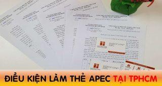 (Tiếng Việt) Điều kiện làm thẻ Apec tại TP.HCM