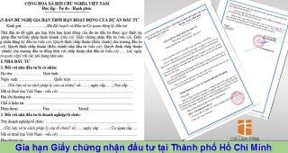 (Tiếng Việt) Gia hạn giấy chứng nhận đầu tư tại Thành phố Hồ Chí Minh
